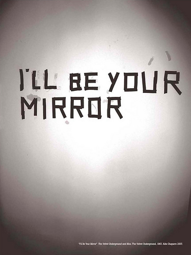 Aldo Chaparro, Ill Be Your Mirror, 2008