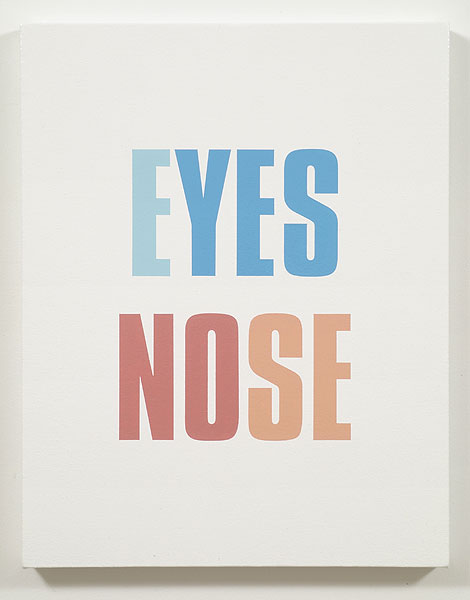 Kay Rosen, Your Eyes Say Yes, 2006