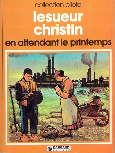 Lesueur & Christin, En attendant le printemps, 1978