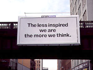 Patrick Mimran, The less inspired we are the more we think, 2005