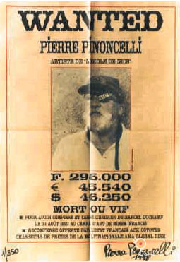Pierre Pinoncelli, Wanted, 1998