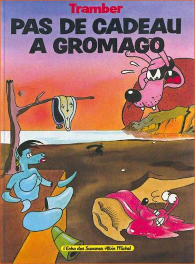 Tramber, in Pas de cadeau pour Gromago, 1989