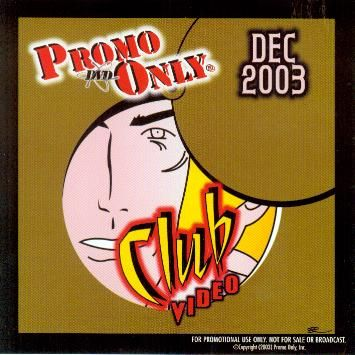 Bobby Rees, 'Promo Only Club Video,' 2003, dvd album cover