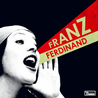 Franz Ferdinand, 'You Could Have It So Much Better,' 2005, cover art