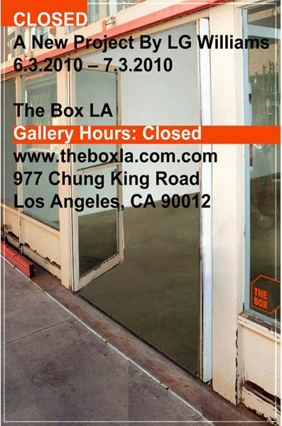LG Williams, Closed: The Box LA, 2010, 24 x 64, limited edition poster (LG Williams and The Estate of LG Williams)